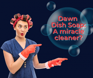dawn dish soap cleaning