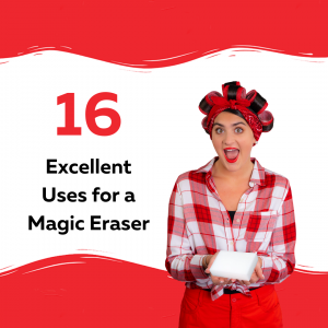 16 Excellent uses for a Magic Eraser